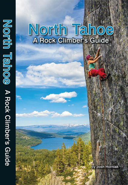 North Tahoe: A Rock Climber's Guide.